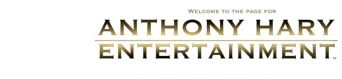 Anthony Hary Entertainment